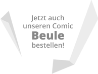 Jetzt unseren Comic Beule bestellen!